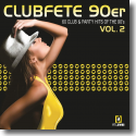 Cover:  Clubfete 90er Vol. 2 (60 Club & Party Hits Of The 90's) - Various Artists