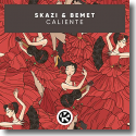 Cover: Skazi & Bemet - Caliente
