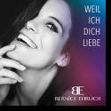 Cover: Bernice Ehrlich - Weil ich Dich liebe