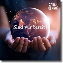 Cover: Sarah Connor - Sind wir bereit?