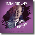 Cover: Tom Niklas - Pure Magie (Pottblagen Remix)
