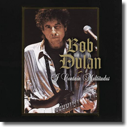 Cover: Bob Dylan - I Contain Multitudes