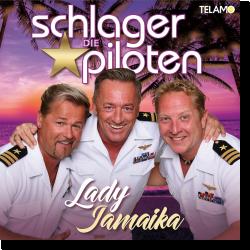 Cover: Die Schlagerpiloten - Lady Jamaika