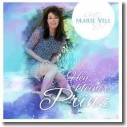 Cover: Marie Vell - Hey, kleiner Prinz
