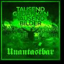 Cover: Unantastbar - Tausend Gedanken, tausend Bilder