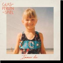Cover: Glasperlenspiel - Immer da