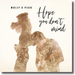 Cover: Molly's Peck - Hope You Don't Mind