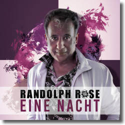 Cover: Randolph Rose - Eine Nacht