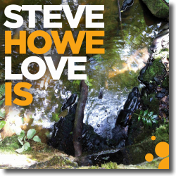 Cover: Steve Howe - Love Is