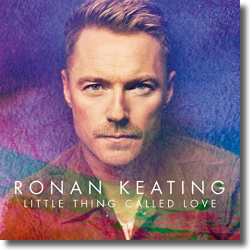 Cover: Ronan Keating - Little Thing Called Love
