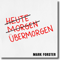 mark forster übermorgen single cd