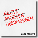 Cover: Mark Forster - Übermorgen