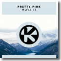 Cover: Pretty Pink - Move It