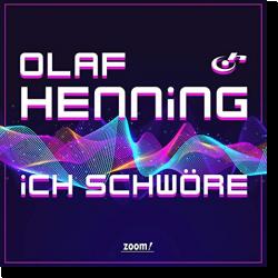 Cover: Olaf Henning - Ich schwöre