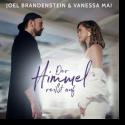 Cover: Joel Brandenstein & Vanessa Mai - Der Himmel reißt auf