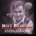 Cover: Mike Bauhaus - Scheissgefährlich (Mixmaster JJ Dance Mix)