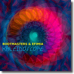 Cover: Bootmasters & Efimia - Kaleidoscope