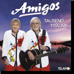 Cover: Amigos - Tausend Träume