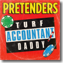 Cover:  Pretenders - Turf Accountant Daddy