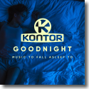 Cover: Chassio - Kontor Good Night (Music to Fall Asleep To)