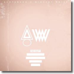 Cover: Achtabahn x Wincent Weiss - So gut