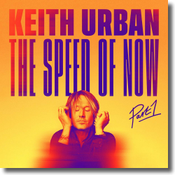 Cover: Keith Urban - The Speed Of Now Part 1