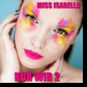 Cover:  Miss Isabella - Nur wir 2