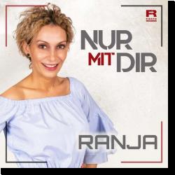 Cover: Ranja - Nur mit Dir