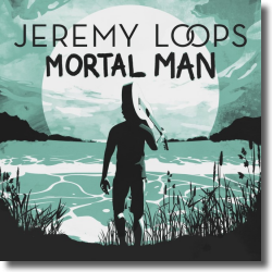 Cover: Jeremy Loops - Mortal Man