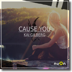 Cover: Kai Gilberg - Cause You