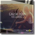 Cover:  Kai Gilberg - Cause You