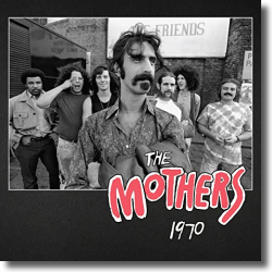 Cover: Frank Zappa & The Mothers of Invention - The Mothers 1970