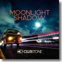 Cover: Clubstone - Moonlight Shadow