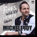 Cover: Michele Joy - Eines will ich dir noch sagen
