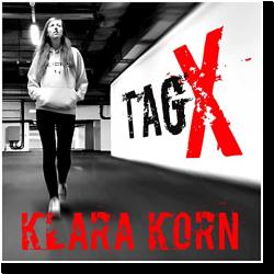 Cover: Klara Korn - Tag X