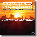 Cover: Andrew Spencer - When The Sun Goes Down