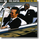 Cover: Eric Clapton & B.B. King - Riding With The King (20th Anniversary Edition)