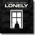 Cover: Tujamo & VIZE feat. MAJAN - Lonely