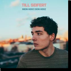 Cover: Till Seifert - Mein Herz Dein Herz