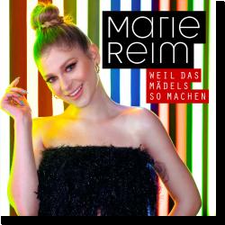 Cover: Marie Reim - Weil das Mädels so machen