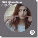 Cover: Chris Decay & Re-Lay - Living Young