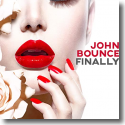 Cover: John Bounce - Finally