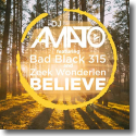 Cover: DJ Amato feat. Bad Black 315 and Zeek Wonderlen - Believe