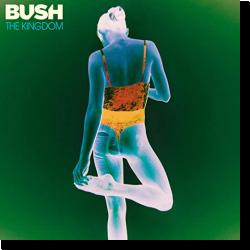 Cover: Bush - The Kingdom