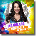Cover: Ina Colada - Komplett am Arsch