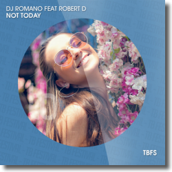 Cover: DJ Romano feat. Robert D - Not Today