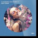 Cover:  DJ Romano feat. Robert D - Not Today