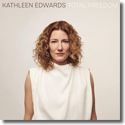 Cover: Kathleen Edwards - Total Freedom