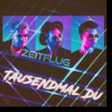 Cover:  Zeitflug - Tausendmal Du