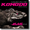 Cover: Mauro Picotto - Komodo (Save A Soul) (Klaas Remix)
